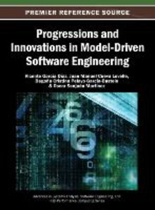 Progressions and Innovations in Model-Driven Software Engineerin