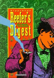 Rippchens Reefers Digest. Das Hanf-Lesebuch