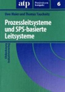 Prozessleitsysteme und SPS-basierte Leitsysteme