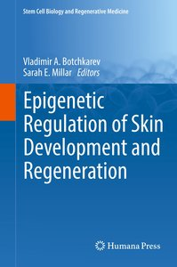 Epigenetic Regulation of Skin Development and Regeneration