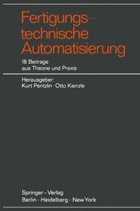 Fertigungstechnische Automatisierung