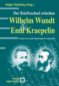 Der Briefwechsel Wilhelm Wundt & Emil Kraepelin