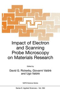 Impact of Electron and Scanning Probe Microscopy on Materials Re