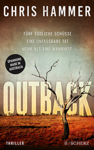 Outback - Fünf tödliche Schüsse. Eine unfassbare Tat. Mehr als e