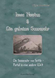 Isaac Newton & Die geheime Sonnenuhr
