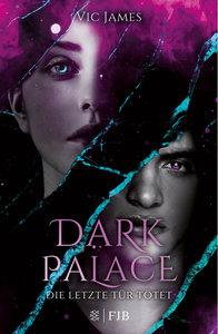 Dark Palace - Die letzte Tür tötet