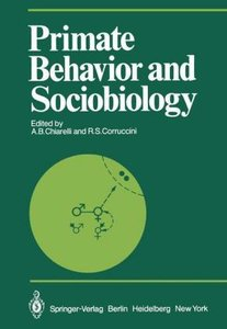 Primate Behavior and Sociobiology