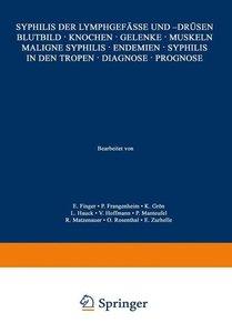 Syphilis der Lymphgefässe und -Drüsen Blutbild · Knochen · Gelen
