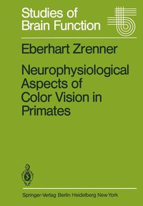 Neurophysiological Aspects of Color Vision in Primates