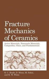 Fracture Mechanics of Ceramics