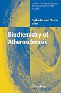Biochemistry of Atherosclerosis