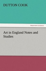 Art in England Notes and Studies