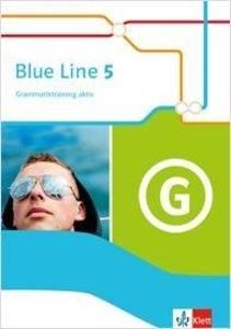 Blue Line 5. Grammatiktraining aktiv Klasse 9
