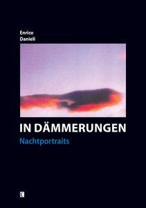 In Dämmerungen - Nachtportraits