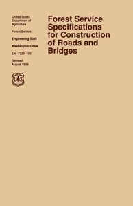 Forest Service Specification for Roads and Bridges (August 1996