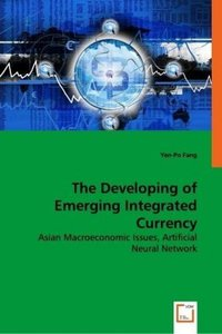 The Developing of Emerging Integrated Currency