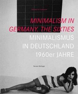 Minimalism in Germany. The Sixties. Minimalismus in Deutschland.