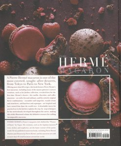 Pierre Herme Macarons: The Ultimate Recipes from the Master Pati