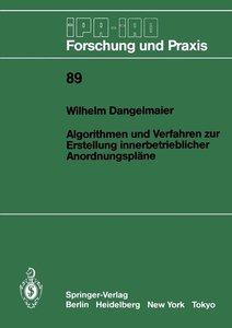 Algorithmen und Verfahren zur Erstellung innerbetrieblicher Anor