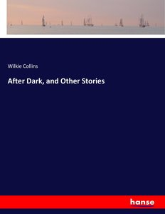 After Dark, and Other Stories