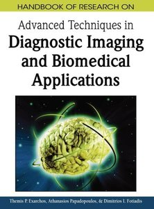 Handbook of Research on Advanced Techniques in Diagnostic Imagin