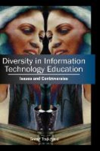 Diversity in Information Technology Education: Issues and Contro