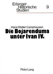 Die Bojarenduma unter Ivan IV.