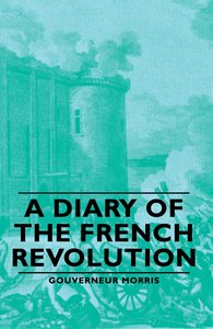 A Diary of the French Revolution