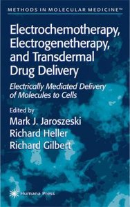 Electrochemotherapy, Electrogenetherapy, and Transdermal Drug De