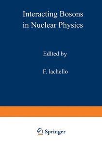 Interacting Bosons in Nuclear Physics