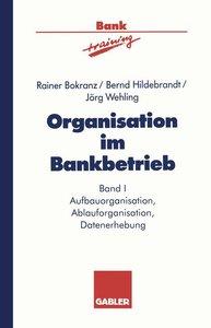 Organisation im Bankbetrieb