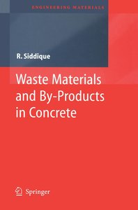 Waste Materials and By-Products in Concrete