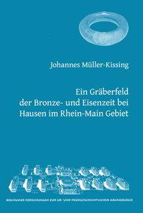 Ein Gräberfeld der Bronze- und Eisenzeit bei Hausen im Rhein-Mai