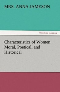 Characteristics of Women Moral, Poetical, and Historical