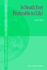 Is Death Ever Preferable to Life?