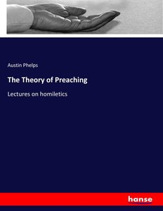 The Theory of Preaching