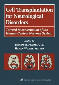Cell Transplantation for Neurological Disorders