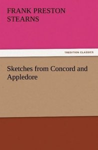 Sketches from Concord and Appledore