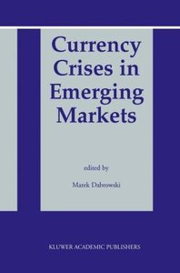 Currency Crises in Emerging Markets