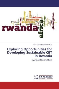 Exploring Opportunities for Developing Sustainable CBT in Rwanda