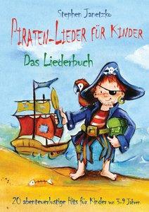 Piraten-Lieder für Kinder - 20 abenteuerlustige Lieder für Kinde