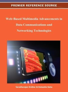 Web-Based Multimedia Advancements in Data Communications and Net