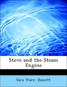 Steve and the Steam Engine