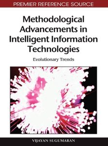 Methodological Advancements in Intelligent Information Technolog