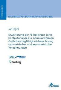 Erweiterung der FE-basierten Zahnkontaktanalyse zur normkonforme