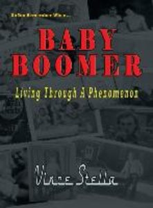 Baby Boomer Living Through a Phenomenon