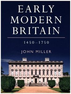 Early Modern Britain, 1450 - 1750