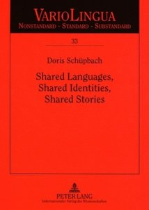 Shared Languages, Shared Identities, Shared Stories
