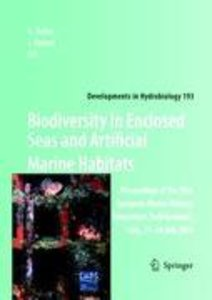 Biodiversity in Enclosed Seas and Artificial Marine Habitats