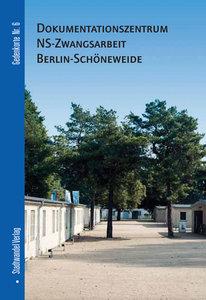 Dokumentationszentrum NS-Zwangsarbeit Berlin-Schöneweide